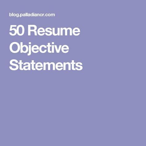 Sample Resume Objectives Examples and Statements